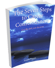 The Seven Steps to Career Consciousness