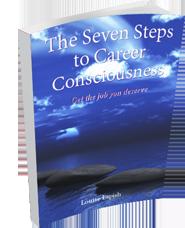 The Seven Steps to Career Consciousness
